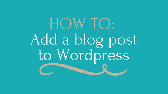How to add a blog post to WordPress