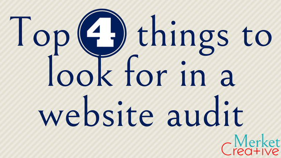 The top 4 things to look for in a website audit