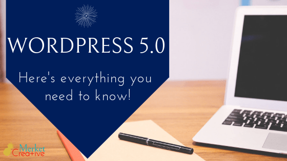 WordPress 5.0 – Here's everything you need to know!