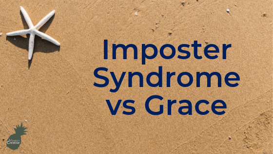 Imposter Syndrome vs Grace